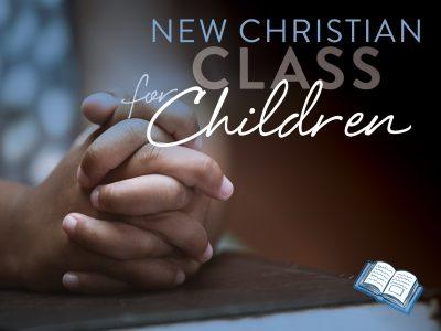 New Christian Class for Children
