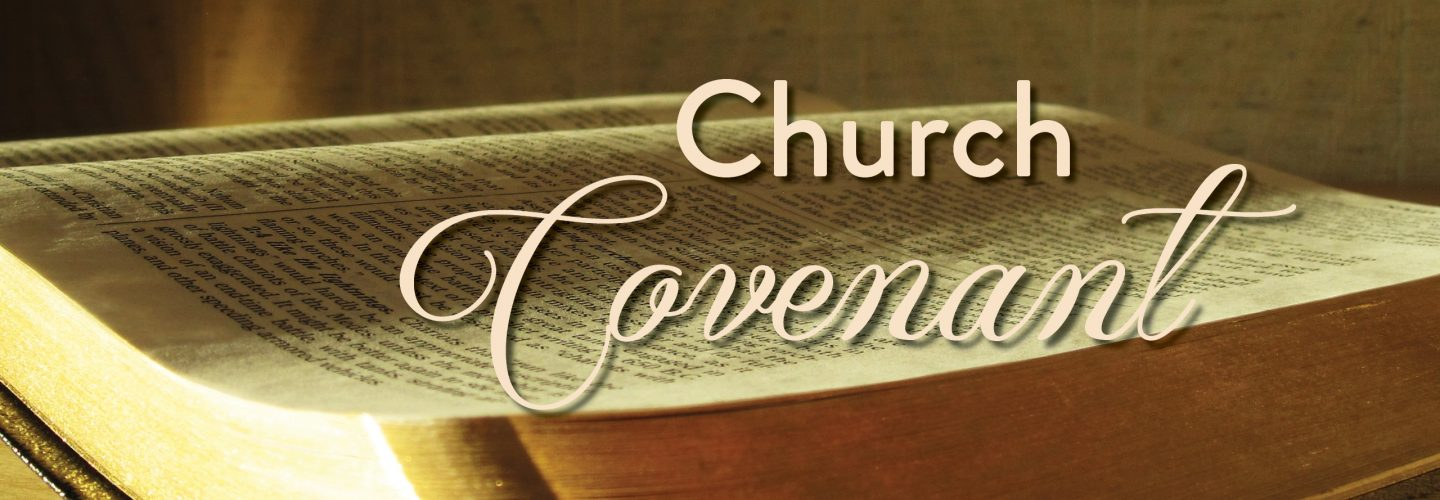 Newly Adopted Church Covenant